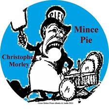 Mince Pie, Christopher Morley Classic Humor Poems Essays Audiobook on 1 MP3 CD