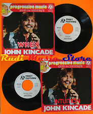 LP 45 7'' JOHN KINCADE When Intuition 1975 italy PENNY FARTHING PEN854 cd mc dvd