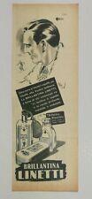 Pubblicità 1952 LINETTI BRILLANTINA UOMO CAPELLI BEAUTY old advertising werbung
