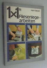 1x1 Fliesenlegerarbeiten Harry Beyer *DDR 1983/Werkzeuge,Wandflächen,Schäden