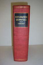 EXPLORATION GEOPHYSICS By J.J. Jakosky. Copyright 1950, illustrated