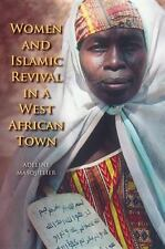 Women and Islamic Revival in a West African Town (Paperback or Softback)