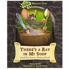 There's a Rat in My Soup: Could You Survive Medieval Food? [Ye Yucky Middle Ages