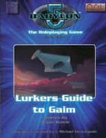 BABYLON 5: THE ROLEPLAYING GAME 2nd Edition Sourcebook - LURKERS GUIDE TO GAIM