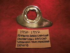 1950-1952 PLYMOUTH DODGE CHRYSLER DESOTO GAS CAP STAINLESS TRIM MOULDING FACTORY