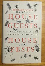 House Guests, House Pests.  Richard Jones, 2015