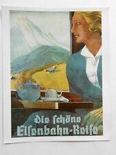 Plakat Werbung  REKLAME 1935 DEUTSCHE REICHSBAHN EISENBAHN REISE