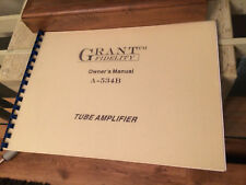 Grant Fidelity A534-B Original Tube Amplfier Owners Manual Free Shipping.