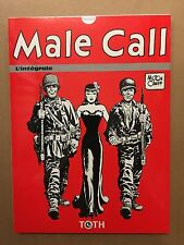 Male Call l'Intégrale - Milton Caniff - Editions Toth - TBE/NEUF