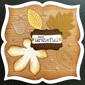 Handmade Susie Autumn Leaves Truly Grateful Thanks Card Topper FLAT RATE UKP&P