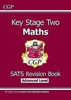 KS2 Maths Targeted SATs Revision Book - Advanced Level (for the 2019 tests) by C
