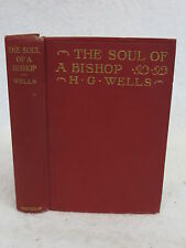 H. G. Wells THE SOUL OF A BISHOP Macmillan, NY 1917 1stEd HC Frontis. by GILBERT