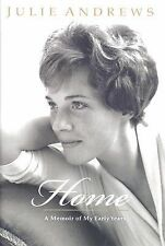 Home : A Memoir of My Early Years by Julie Andrews (2008, Hardcover)