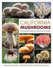 NEW California Mushrooms: The Comprehensive Identification Guide