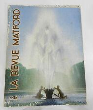 LA REVUE MATFORD N°38 - AUTOMNE 1939 : DU CONSTRUCTEUR AUTOMOBILE MATHIS + FORD