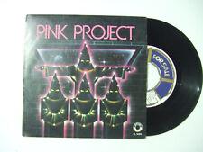 """Pink Project / Disco Project – Disco Vinile 45 giri 7"""" (Stampa Italia)"""