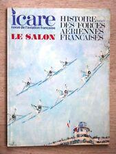 Revue ICARE N°:97  HISTOIRE DES FORCES AÉRIENNES FRANÇAISES  tome 3