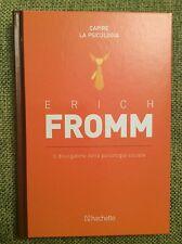 psicologia - Erich Fromm - Il divulgatore della psicologia sociale - Libro