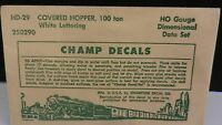 Champ HO Scale Decal Set #HD-29 100 Ton Covered Hopper Data Set, White,, NOS