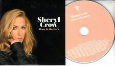 SHERYL CROW Alone In The Dark 2017 UK 1-trk promo test CD card pic sleeve