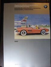 CATALOGUE BMW 2003 MINIATURES AUTO   MOTO  ET OBJETS DE COLLECTION