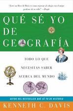 Que Se Yo de Geografia: Todo lo que Necesitas Saber Acerca del Mundo (Spanish