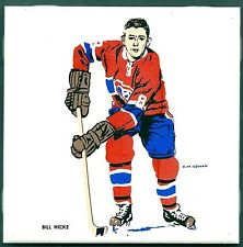 1962-63 H.M.Cowan Ceramic Tile's Canadiens' Bill Hicke, Nr-Mint
