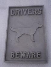 """Drivers Beware of Dog"" - Cast Aluminium Sign"
