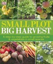 Small Plot, Big Harvest: By DK Publishing