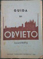 1947 GUIDA ILLUSTRATA DI ORVIETO