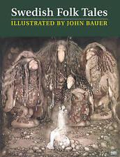 Swedish Folk Tales, Hardback Bauer, John; Lundburgh, Trolls Faires Witches