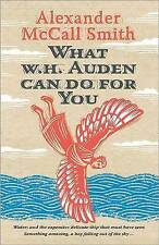 What W. H. Auden Can Do for You by Alexander McCall Smith (Hardback, 2013)