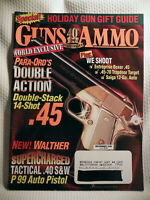 GUNS & AMMO- 40th ANNIVERSARY -1998 WORLD EXCLUSIVE PARA ORD'S DOUBLE ACTION .45