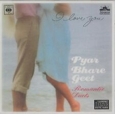 PYAR BHARE GEET - ROMANTIC DUETS - I LOVE YOU - NEW ORIGINAL CD - FREE UK POST