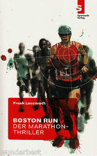 *- BOSTON run - Der MARATHON-Thriller - Frank LAUENROTH tb  (2010)