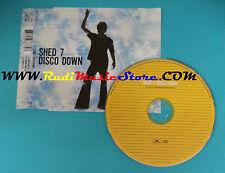 CD Singolo Shed 7 Disco Down 563 877-2 CD 2 UK 1999 no mc lp vhs dvd(S23)