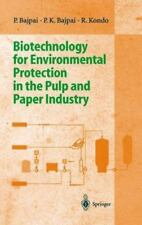 Biotechnology for Environmental Protection in the Pulp and Paper Industry by...