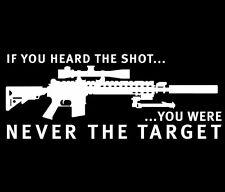 "IF YOU HEARD THE SHOT...YOU WERE M4 AR15 Vinyl Decal Sticker *WHITE* 6""w x 2.5""h"
