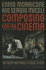 Composing for the Cinema: The Theory and Praxis of Music in Film (Paperback or S