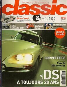 CLASSIC & RACING 10 CITROEN DS BENTLEY CONTINENTAL S1 & GT CHEVROLET CORVETTE C3