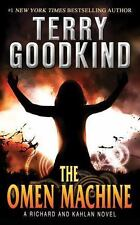 Richard and Kahlan Ser.: The Omen Machine by Terry Goodkind (2012, Mass Market)