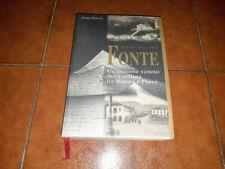 FARRONATO STORIA DI FONTE COMUNE VENETO DELLA COLLINA TRA BRENTA E PIAVE ED 1998