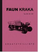 Faun Kraka 540 541 543 Ersatzteilliste Ersatzteilkatalog Spare Parts Catalog