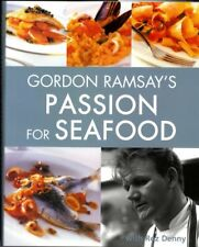 Gordon Ramsay's Passion for Seafood,Gordon Ramsay with Roz Denny