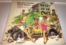 Big Ben Colder....Wild Again Classic Vinyl Comedy Lp