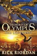 Heroes of Olympus: the Lost Hero by Rick Riordan (Hardback, 2010)