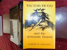 VICTOR HUGO & the ROMANTIC DRAMA by ALBERT HALSALL/FRANCE/RARE 1998 1st, $100+
