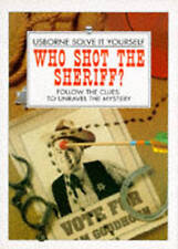 Who Shot the Sheriff? (Usborne Solve it Yourself), Cox, Phil Roxbee, New Book