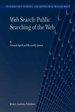 Information Science and Knowledge Management: Web Search : Public Searching...