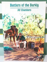 Battlers of the Barkly! Vintage 1998 Book by Alf Chambers!